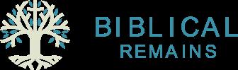 Biblical Remains